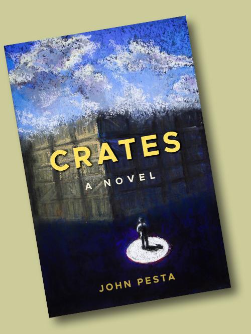 ''Crates: A Novel,'' by John Pesta